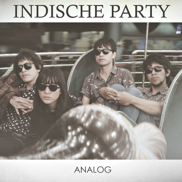 indische party album analog 2016 produced by firzi o